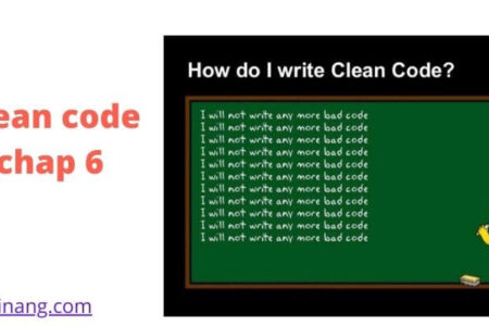 clean code tiếng việt chap 6
