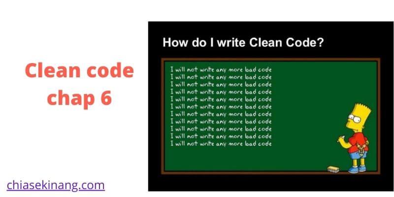 Clean code tiếng việt chap 6 – ĐỐI TƯỢNG VÀ  CẤU TRÚC DỮ LIỆU