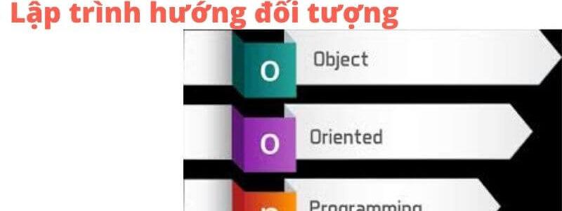 lập trình hướng đối tượng