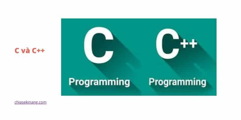 Tổng quan C/C++, sự khác nhau giữa c và c++ là gì?