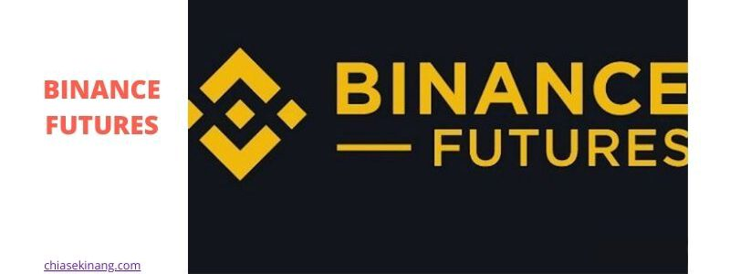 binance futures là gì