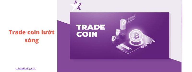 trade coin lướt sóng