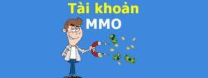 Những tài khoản cần có để nhận tiền từ làm MMO