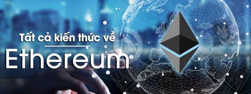 Ethereum là gì?Mua Ethereumở đâu uy tín nhất. Thông tin mới về ETH