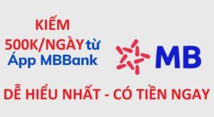 Cách Nhận 500K Từ MBBank Đơn Giản- Nhanh Chóng-An Toàn